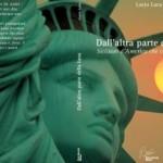 """Quali sono i siciliani che hanno """"sfondato"""" negli Usa? Lo svela Lucio Luca nel suo nuovo libro"""
