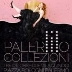 Il 3 e il 4 ottobre piazza Bologni ospita il Palermo Fashion Weekend con Palermo Collezioni e Palermo Fashion Night