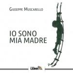 Il coreografo e regista Giuseppe Muscarello presenta il libro Io sono mia madre