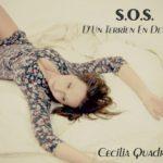 Ritorna Cecilia Quadrenni con il suo nuovo singolo S.O.S. d'un terrien en detress