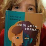 Torna in libreria Patrizia Gariffo con Ogni cosa torna